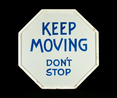 Keep Moving Don't Stop