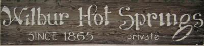 Wilbur Hot Springs Original Sign